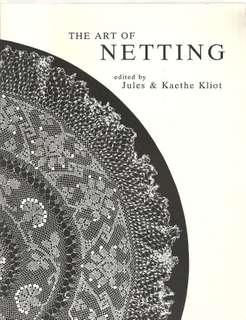 The Art of Netting, Jules Kliot